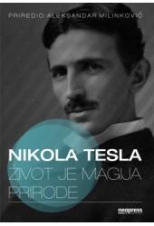 Život je magija prirode – Nikola Tesla
