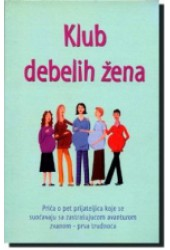Klub debelih žena + sapun + minđuše + portikla
